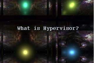 What is Hypervisor and what types of hypervisors are there
