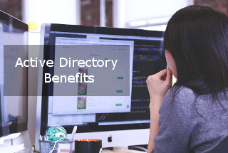Active Directory Benefits for Your Company